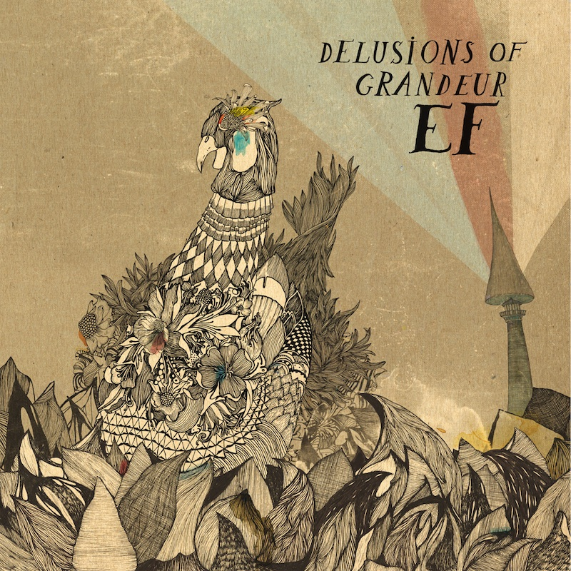 EF – Delusions Of Grandeur