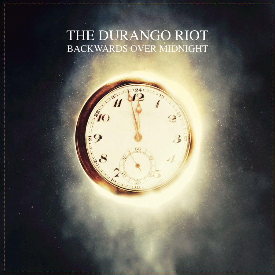 THE DURANGO RIOT – Backwards Over Midnight
