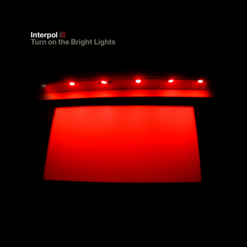 INTERPOL – Turn On The Bright Lights