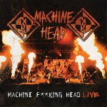 machine-head-machine-fucking-head-live-3626