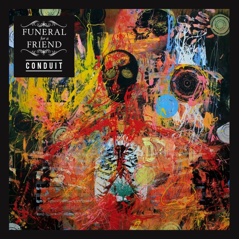 FUNERAL FOR A FRIEND – Conduit