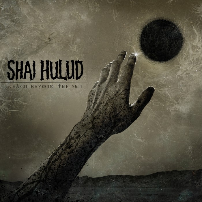 SHAI HULUD – Reach Beyond The Sun