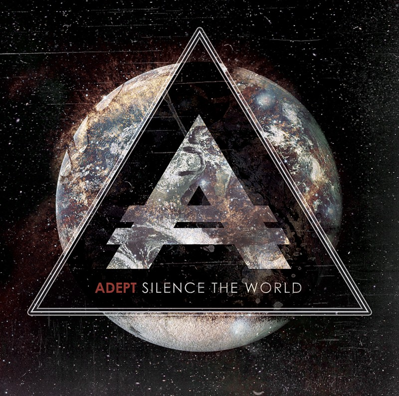 ADEPT – Silence The World