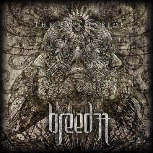 BREED 77 – The Evil Inside