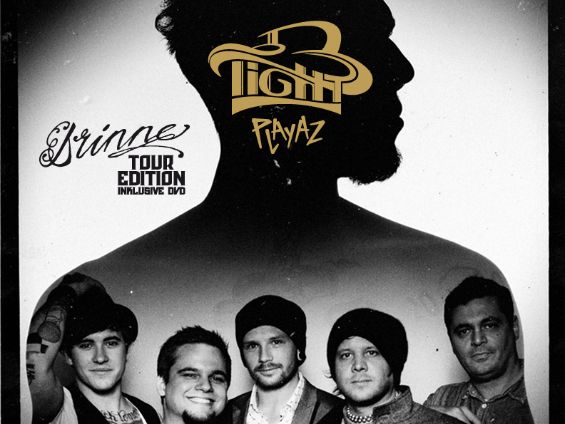 B-TIGHT – Drinne (Tour Edition)