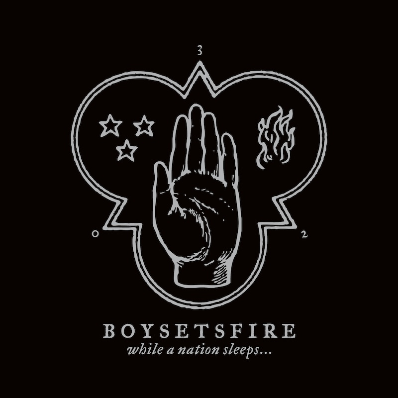 BOYSETSFIRE – While A Nation Sleeps
