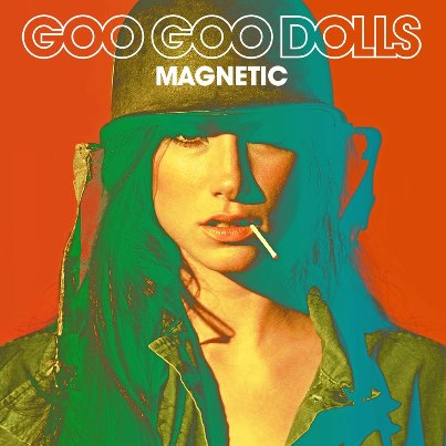 THE GOO GOO DOLLS – Magnetic