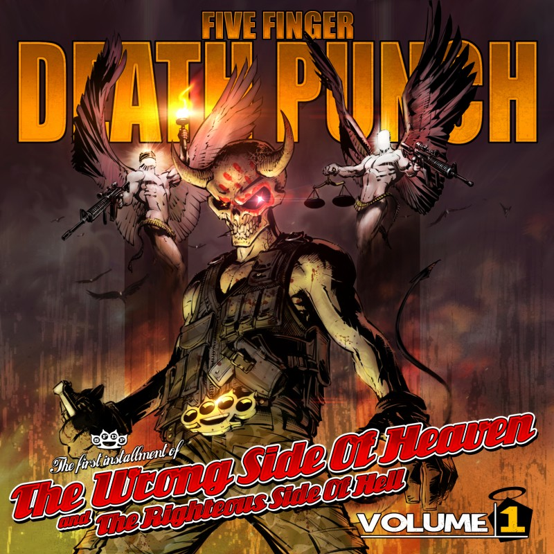 FIVE FINGER DEATH PUNCH – The Wrong Side Of Heaven And The Righteous Side Of Hell (Volume One)