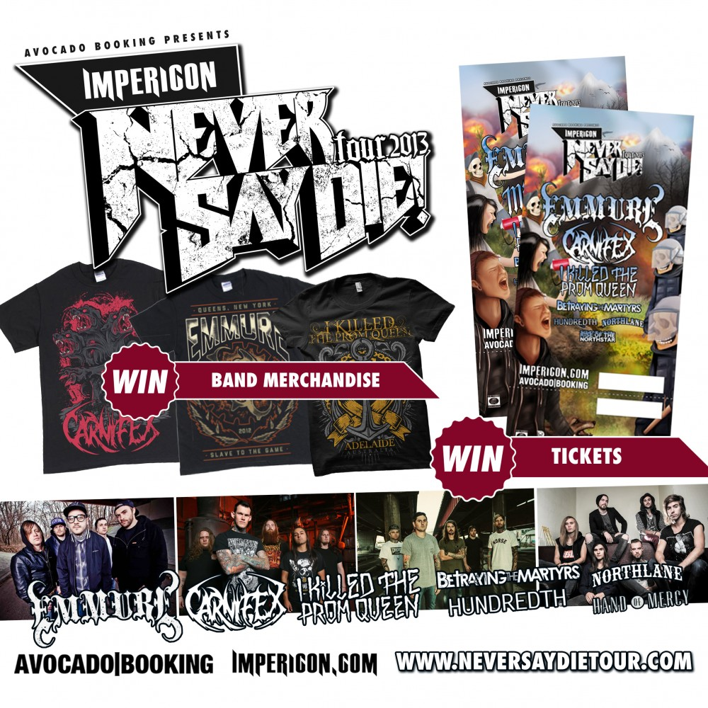 IMPERICON NEVER SAY DIE TOUR 2013-Verlosung