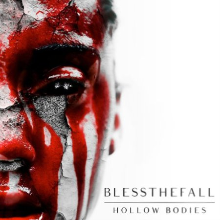 BLESSTHEFALL – Hollow Bodies
