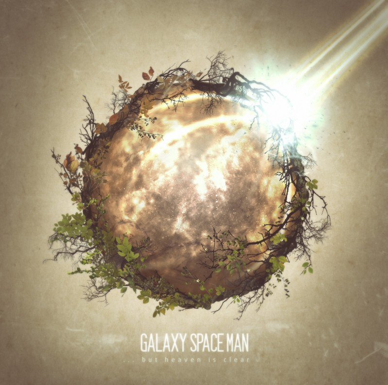 GALAXY SPACE MAN – … But Heaven Is Clear