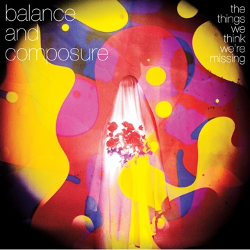 BALANCE AND COMPOSURE – The Things We Think We're Missing