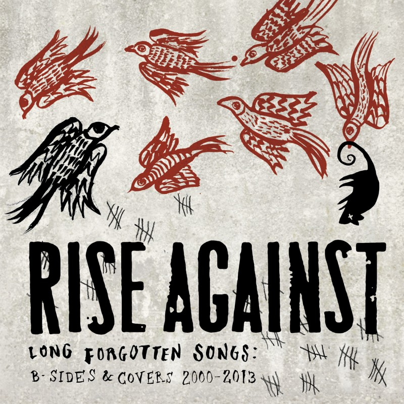 RISE AGAINST – Long Forgotten Songs: B-Sides and Covers 2000 – 2013