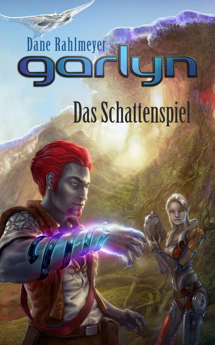 Dane Rahlmeyer – GARLYN: Das Schattenspiel (Teil 1)