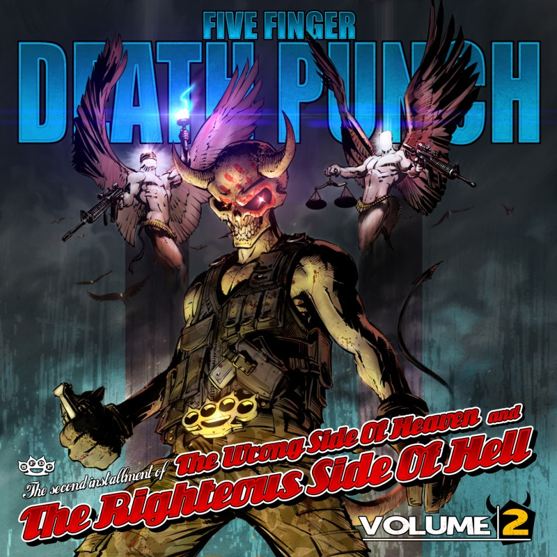 FIVE FINGER DEATH PUNCH – The Wrong Side Of Heaven And The Righteous Side Of Hell (Volume Two)