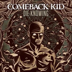 """COMEBACK KID: Album Artwork und Trackliste für """"Die Knowing"""""""