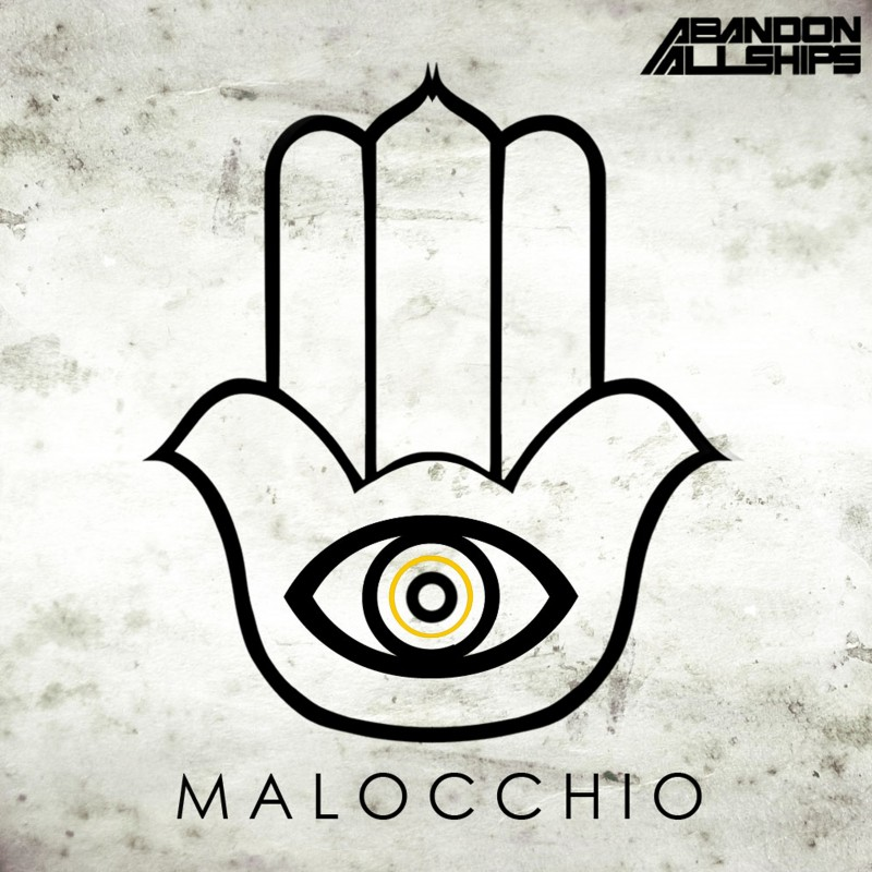 ABANDON ALL SHIPS – Malocchio