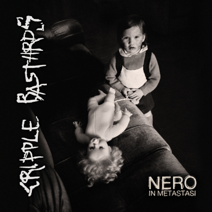 CRIPPLE BASTARDS – Nero In Metastasi