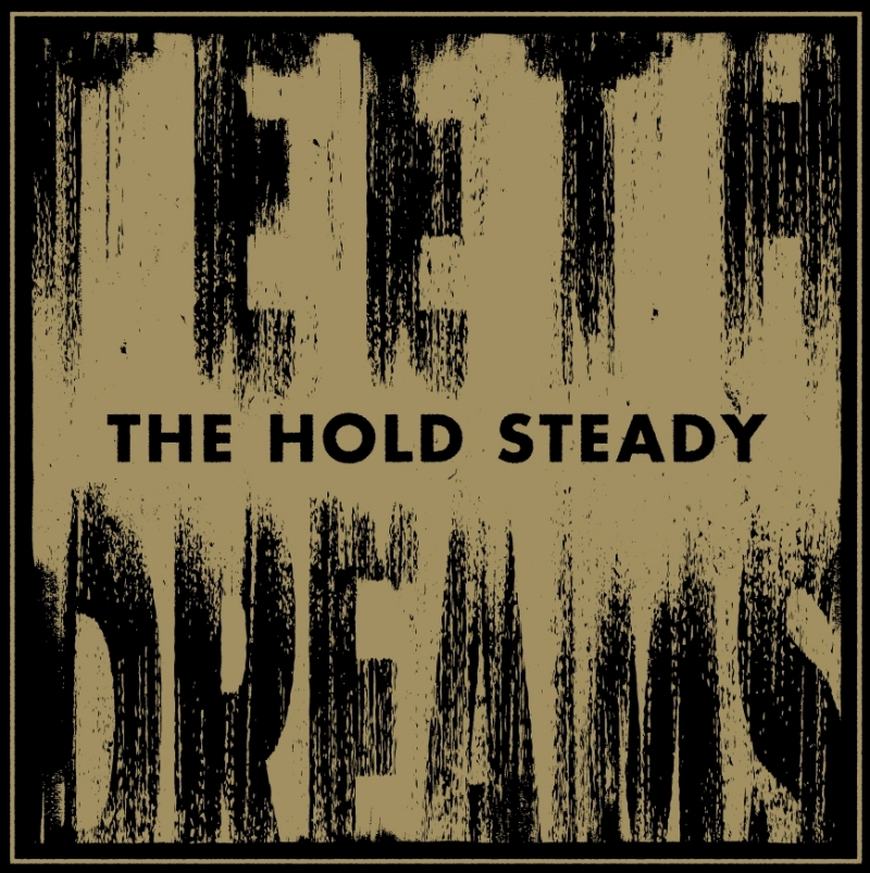 THE HOLD STEADY – Teeth Dreams