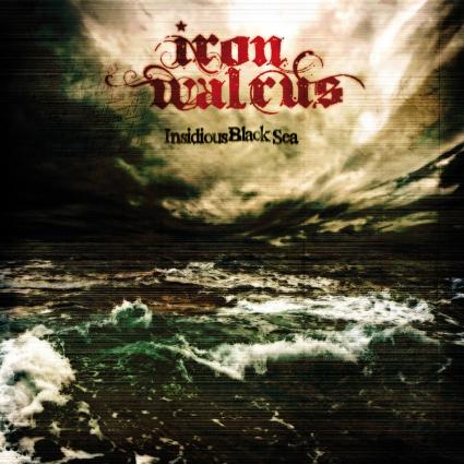 IRON WALRUS – Insidious Black Sea