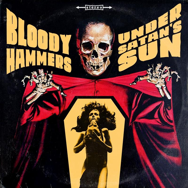 BLOODY HAMMERS – Under Satan's Sun