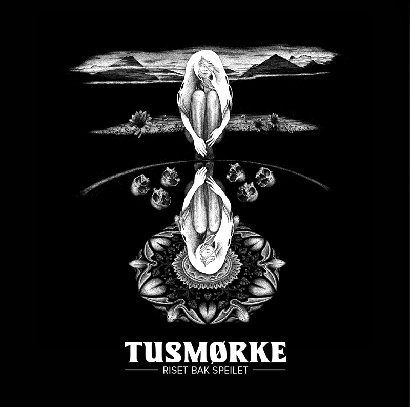 TUSMØRKE – Riset Bak Speilet