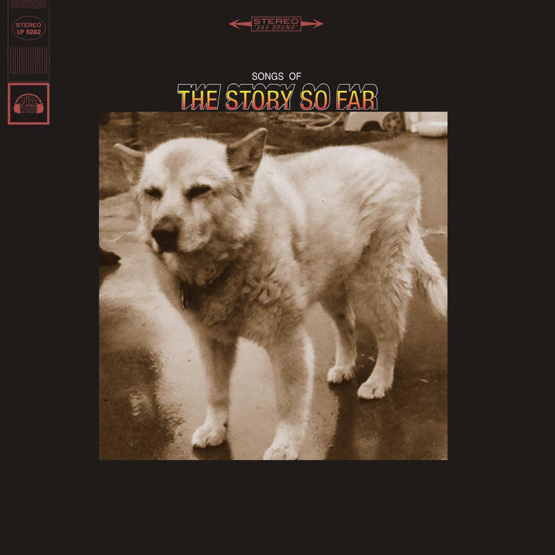 THE STORY SO FAR – Songs Of
