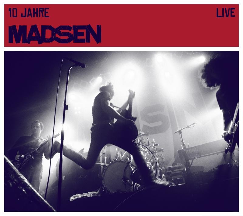 MADSEN – 10 Jahre Live