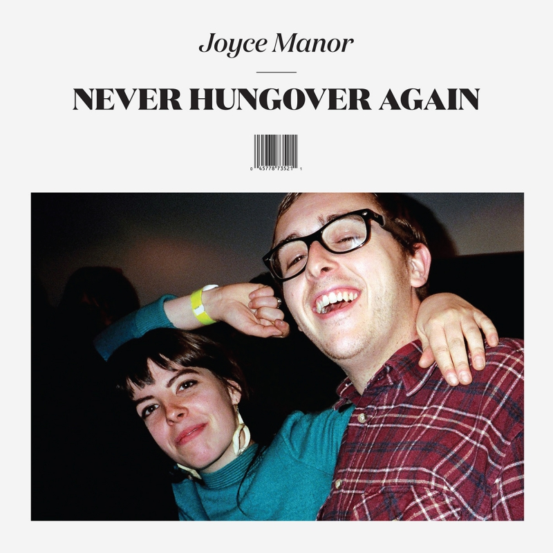 JOYCE MANOR – Never Hungover Again