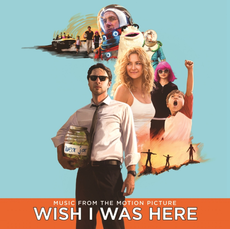 WISH I WAS HERE: Soundtrack zum neuen Zach Braff-Film