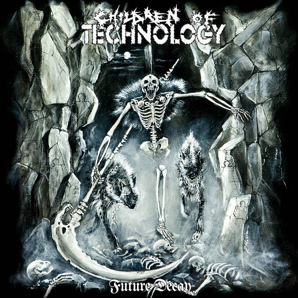 CHILDREN OF TECHNOLOGY – Future Decay