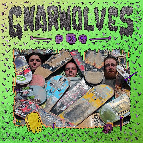 GNARWOLVES – Gnarwolves