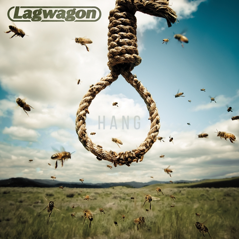 LAGWAGON – Hang
