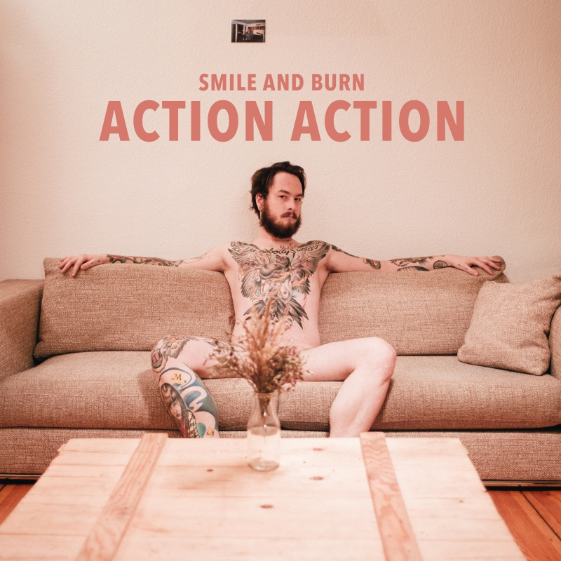 SMILE AND BURN – Action Action