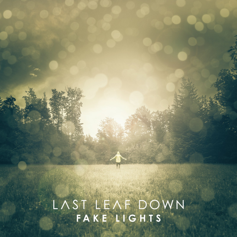 "LAST LEAF DOWN mit Debüt-Album ""Fake Lights"""