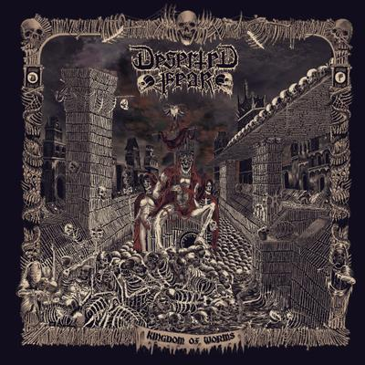 DESERTED FEAR – Kingdom Of Worms
