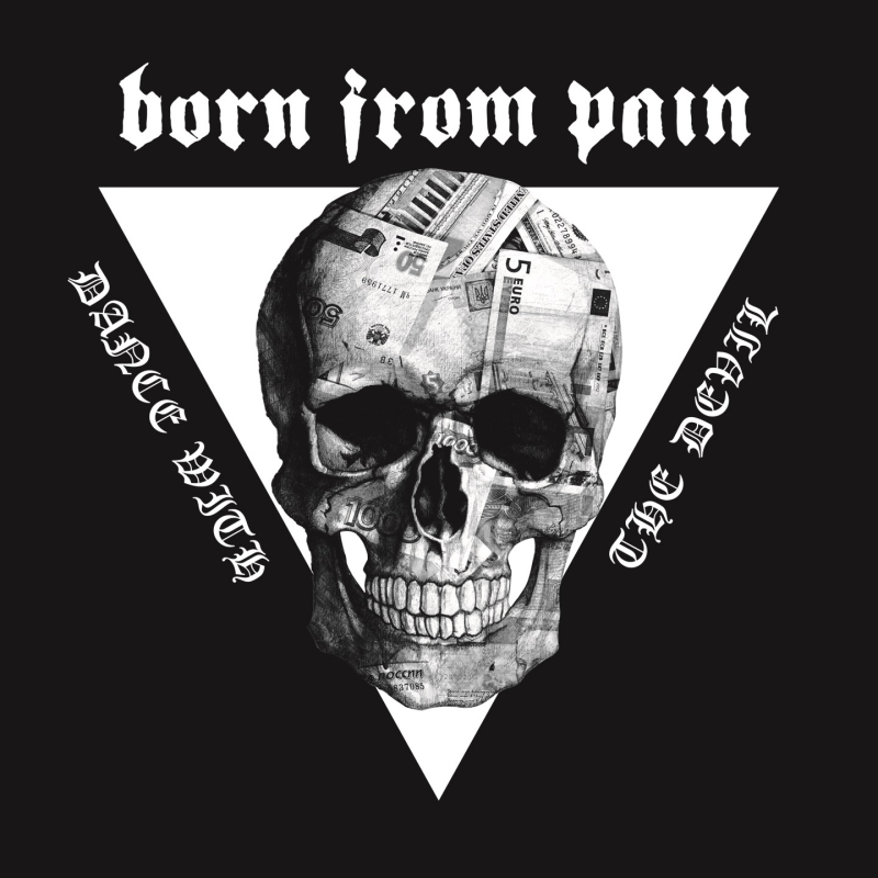 BORN FROM PAIN – Dance With The Devil