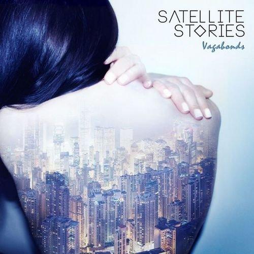 satellite stories - vagabonds