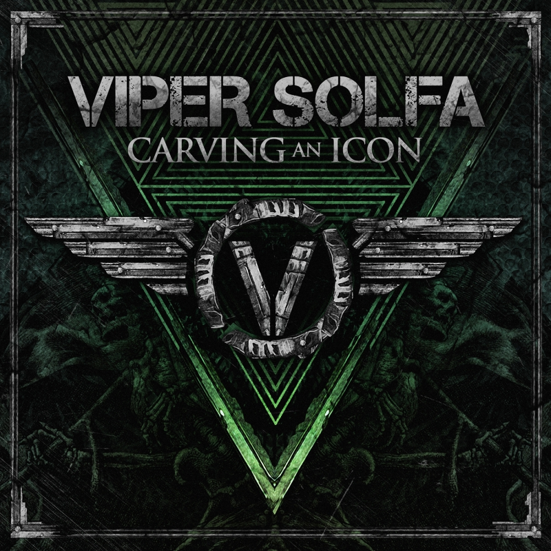 VIPER SOLFA – Carving An Icon