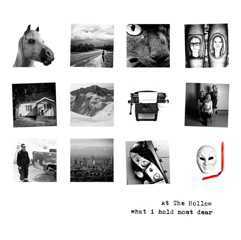 AT THE HOLLOW – What I Hold Most Dear