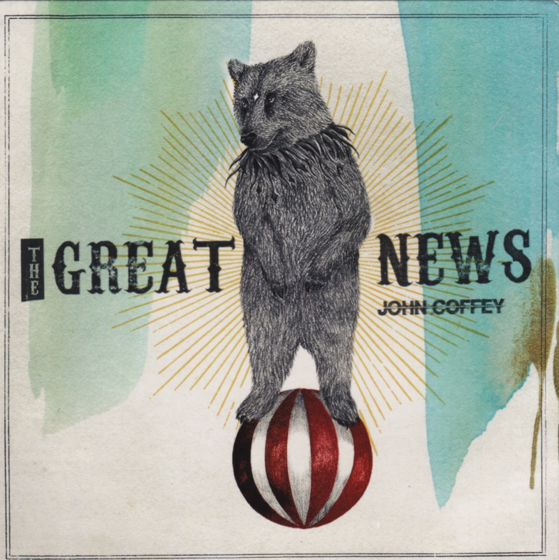 JOHN COFFEY – The Great News