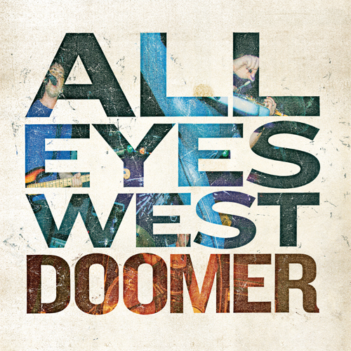 ALL EYES WEST – Doomer