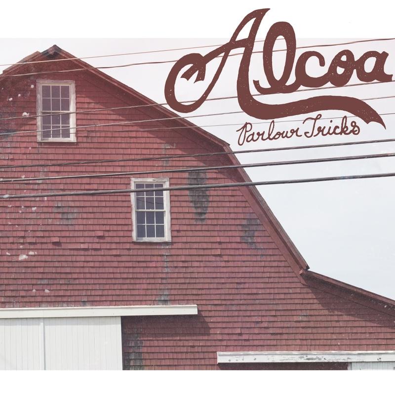 ALCOA – Parlour Tricks