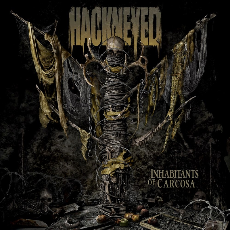 HACKNEYED – Inhabitants Of Carcosa