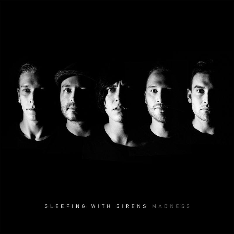 SLEEPING WITH SIRENS – Madness