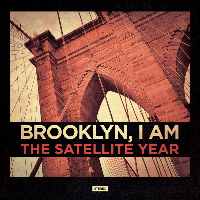 THE SATELLITE YEAR – Brooklyn, I AM