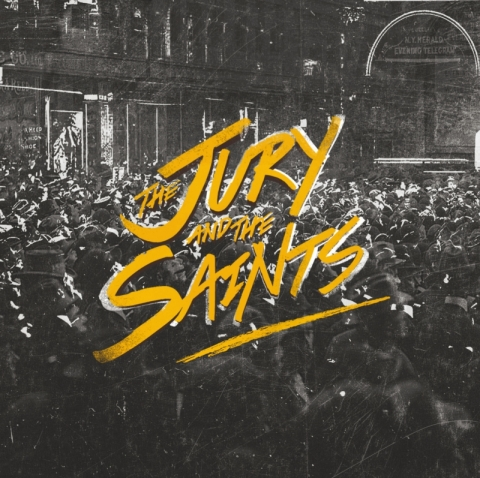 THE JURY AND THE SAINTS – The Jury And The Saints