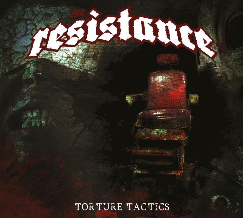 THE RESISTANCE – Torture Tactics