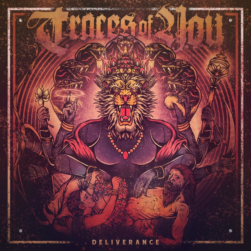 TRACES OF YOU – Deliverance