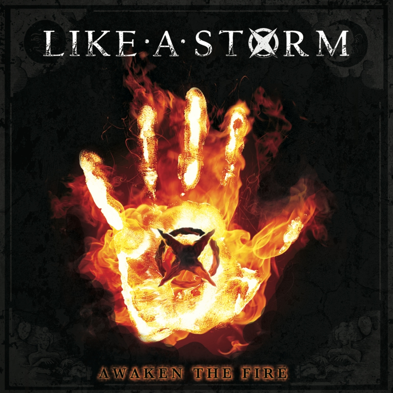 LIKE A STORM – Awaken The Fire